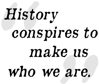 history-conspires-quote
